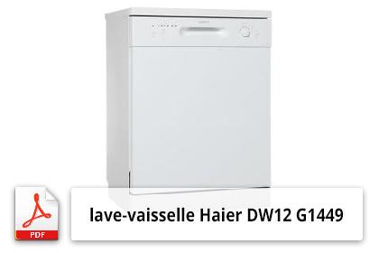 notice d 39 utilisation lave vaisselle haier dw12 g1449 7kg. Black Bedroom Furniture Sets. Home Design Ideas