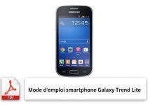 Mode d'emploi smartphone Galaxy Trend Lite