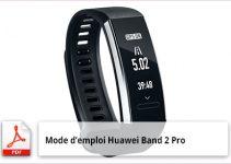 mode emploi Huawei Band 2 Pro