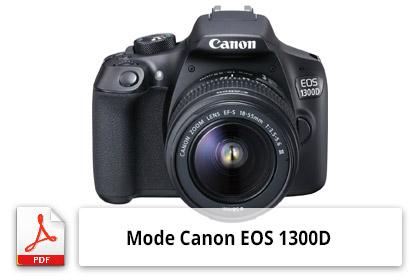 Mode d'emploi EOS 1300D
