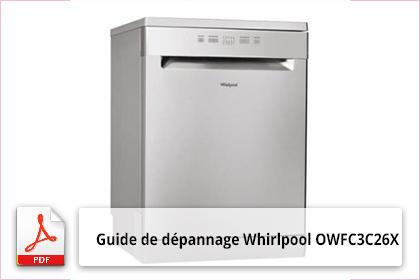 guide de d pannage whirlpool owfc3c26x lave vaisselle. Black Bedroom Furniture Sets. Home Design Ideas