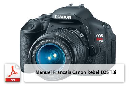 Manuel Français de l'appareil photo Canon EOS Rebel T3i