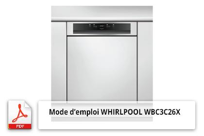 Télécharger Mode D Emploi Lave Vaisselle Whirlpool Wbc3c26x