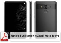 Notice d'utilisation du smartphone Huawei Mate 10 Pro