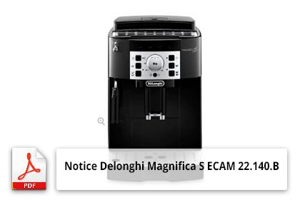Notice machine à café Delonghi Magnifica S ECAM 22.140.B