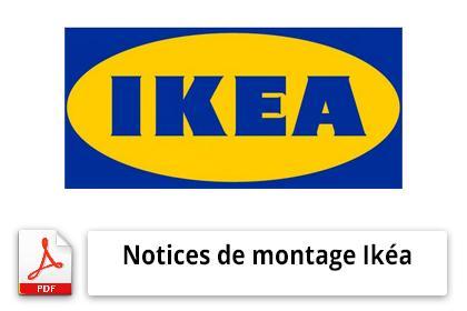 Comment avoir les notices de montage Ikéa?